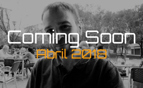 Coming-Soon-Fondo-Abril-2018