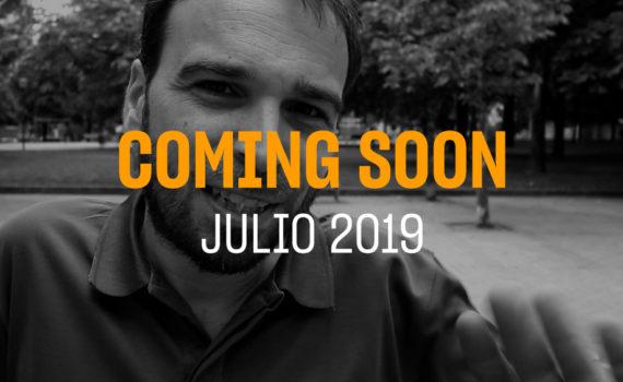Portada del coming soon del mes de Julio 2019