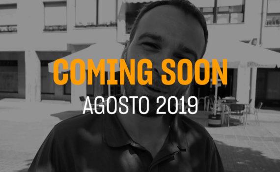 Portada del coming soon del mes de Agosto 2019