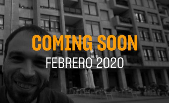 Portada del coming soon del mes de Febrero 2020